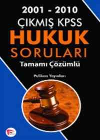2001-2010 Çıkmış KPSS Hukuk Soruları