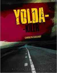 Yolda-Kiler