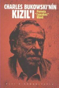 Charles Bukowski'nin Kızılı