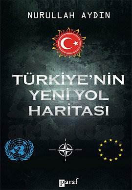 Türkiye'nin Yeni Yol Haritası