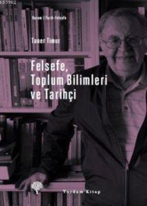 Felsefe Toplum Bilimleri ve Tarihçi