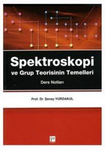 Spektroskopi ve Grup Teorisinin Temelleri(Ders Notları)