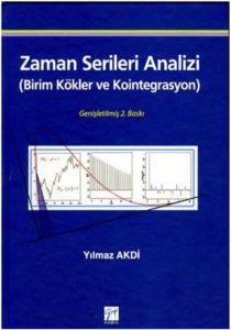 Zaman Serileri Analizi; Birim Kökler ve Kointegrasyon