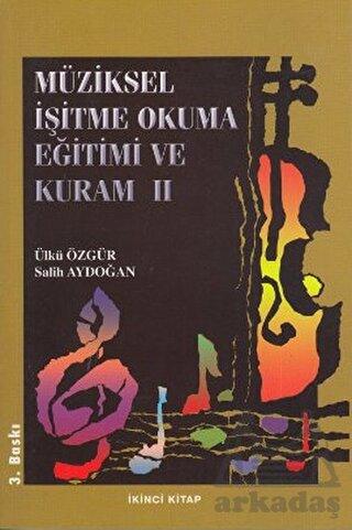 Müziksel İşitme Okuma Eğitimi ve Kuram - 2