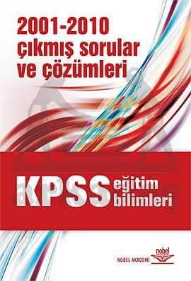 KPSS Eğitim Bilimleri 2001-2010 Çıkmış Sorular ve Çözümleri