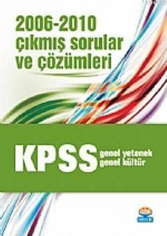 KPSS GY/GK 2006-2010 Çıkmış Sorular ve Çözümleri