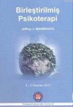 Birleştirilmiş Psikoterapi; 4 - 5 Haziran 2011 - June 4 - 5, 2011