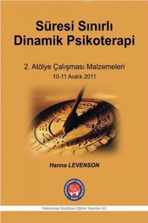 Süresi Sınırlı Dinamik Psikoterapi 2. Atölye Çalışması Metinleri