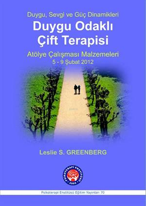 Duygu Odaklı Çift Terapisi; Emotion - Focused Couples Therapy
