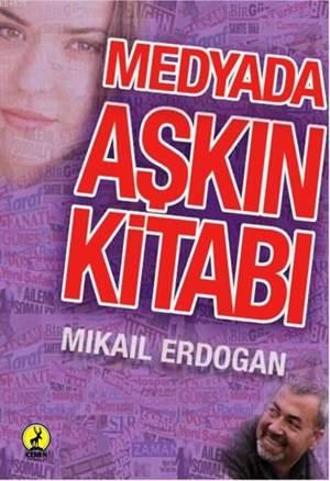 Medyada Aşkın Kitabı