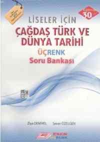 Çağdaş Türk Ve Dünya Tarihi Üçrenk Soru Bankası