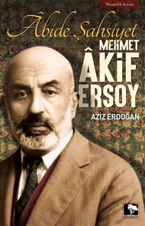 Âbide Şahsiyet Mehmet Âkif Ersoy
