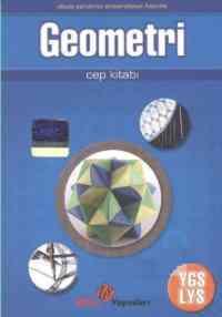 Geometri Cep Kitabı - Okula Yardımcı Üniversiteye Hazırlık