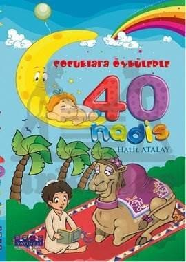 Çocuklara Öykülerle 40 Hadis