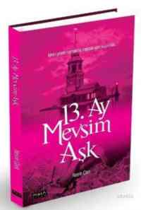 13. Ay Mevsim Aşk