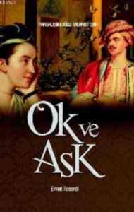 Ok ve Aşk