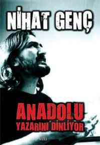 Anadolu Yazarını Dinliyor