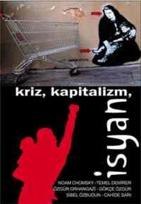 Kriz Kapitalizm İsyan