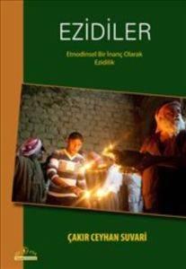 Ezidiler-Etnodinsel Bir İnanç Olarak Ezidilik