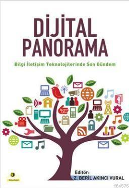 Dijital Panorama; Bilgi İletişim Teknolojilerinde Son Gündem