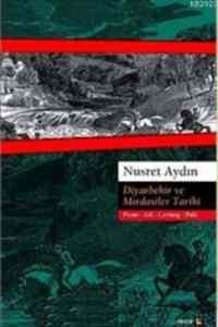 Diyarbekir Ve Mırdasiler Tarihi