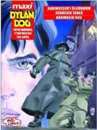 Dylan Dog Karındeşeni Öldürdüm - Herkesin İdolü - Karmaşık Suç