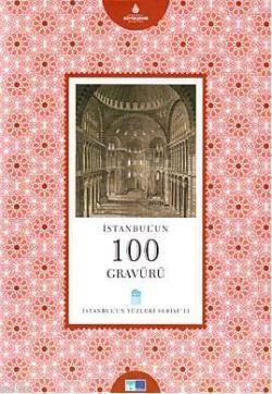 Istanbul'un 100 Gravürü