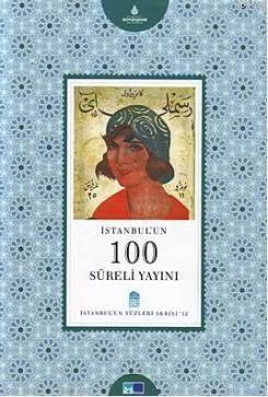 Istanbul'un 100 Süreli Yayini