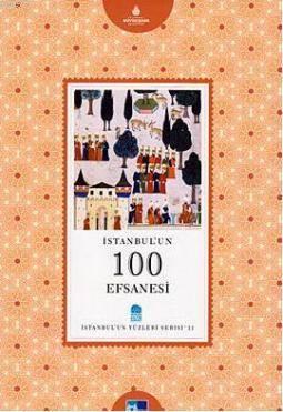 Istanbul'un 100 Efsanesi