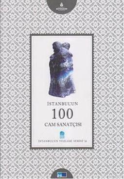 Istanbul'un 100 Cam Sanatçisi