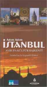 Adım Adım İstanbul Avrupa Kültür Başkenti