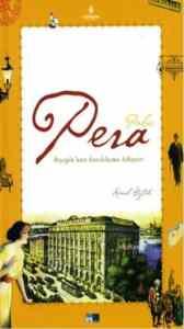 Pera Palas (Beyoğlu'nun Batılılaşma Hikayesi)