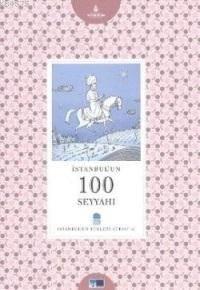 Istanbul'un 100 Seyyahi