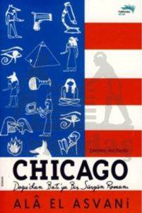 Chicago - Doğu'dan Batı'ya Bir Sürgün Romanı