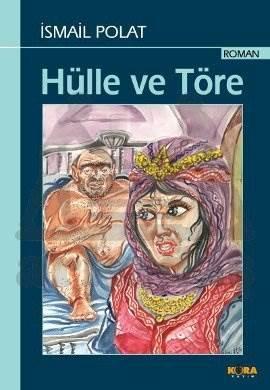Hülle Ve Töre