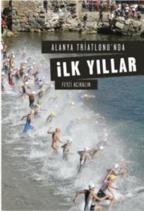Alanya Triatlonu'nda İlk Yıllar