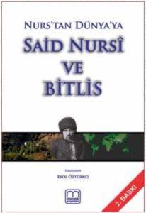 Nurs'tan Dünya'ya Said Nursî ve Bitlis