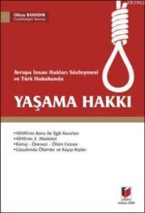 Avrupa Insan Haklari Sözlesmesi ve Türk Hukukunda Yasama Hakki