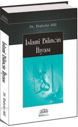 İslami Bilincin İhyası