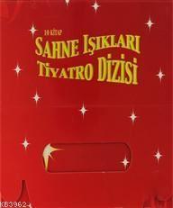 Sahne Işıkları Tiyatro Dizisi (10 Kitap Takım)