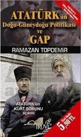 Atatürk'ün Doğu-Güneydoğu Politikası ve GAP (Cep Boy)
