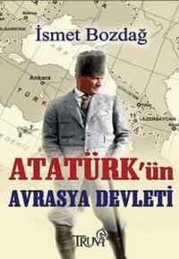 Atatürkün Avrasya Devleti