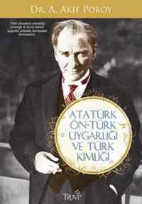 Atatürk Ön-Türk Uygarlığı ve Türk Kimliği