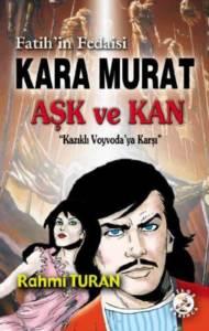 Kara Murat Aşk Ve Kan