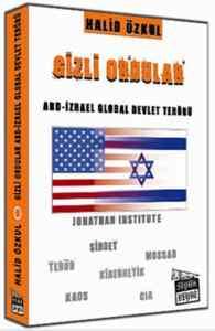 Gizli Ordular ABD İzrael Devlet Terörü
