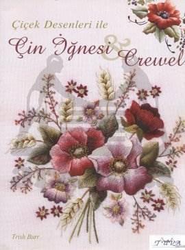 Çiçek Desenleri ile Çin İğnesi Crewel
