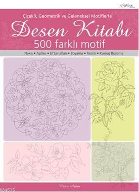 Desen Kitabı - Çiçekli Geometrik ve Geleneksel Motiflerle