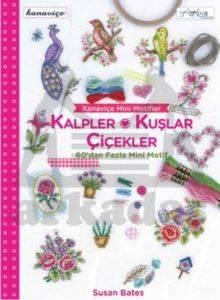 Kanaviçe Mini Motifler - Kalpler, Kuşlar ve Çiçekler