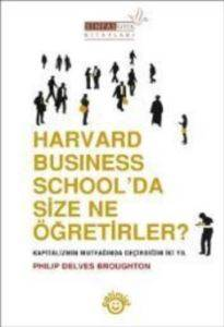 Harvard Business School'da Size Ne Öğretirler