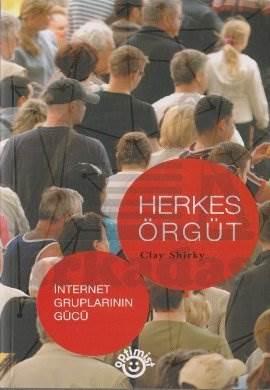 Herkes Örgüt - İnternet Gruplarının Gücü